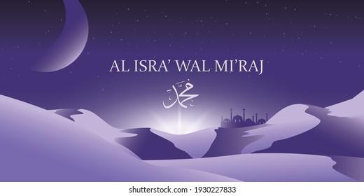 Isra Mi'raj The night journey Prophet Muhammad. Mosque and the desert background. Vector Illustration