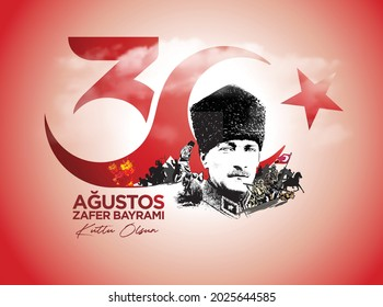 Istanbul Turkey August 30 1922: Translation: August 30 celebration of victory and the National Day in Turkey. (Turkish: 30 Agustos Zafer Bayrami Kutlu Olsun)