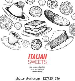 Italian breakfast. Italian dessert vector illustration. Hand drawn sketch.  Vintage design template. Panna cotta, tiramisu, bombolone, torta caprese, biscotti, pizzelle illustration.
