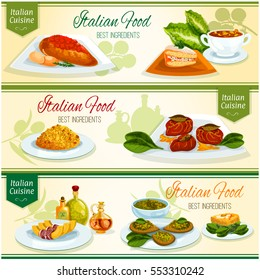 Italian cuisine lunch with dessert banner set. Chicken with tomato sauce, basil pesto sauce, risotto, fruit cake cassata, tuscan bean soup, spinach omelette, beef chop, baked pumpkin with bacon