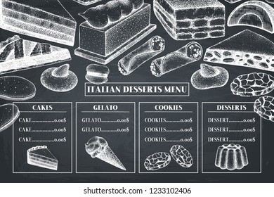 Italian cuisine menu design. Hand drawn desserts and pastries illustrations. Traditional sweet food sketches in engraved style.  Vector template for cafe or restaurant design.