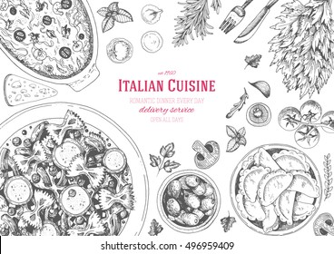 Italian cuisine top view frame. A set of classic Italian dishes with farfalle, casserole, ravioli and olives. Food menu design template. Vintage hand drawn sketch vector illustration. Engraved image.