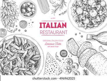 Italian cuisine top view frame. A set of classic Italian dishes with pasta penne, farfalle, ciabatta. Food menu design template. Vintage hand drawn sketch vector illustration. Engraved image.