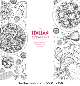 Italian cuisine top view frame. A set of classic Italian dishes. Food menu design template. Vintage hand drawn sketch vector illustration. Engraved image.