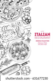 Italian cuisine top view poster. A set of classic Italian dishes with pasta and meatballs, pizza, cheese. Food menu design template. Vintage hand drawn sketch vector illustration. Engraved image.
