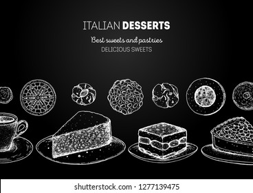Italian dessert vector illustration. Italian food hand drawn sketch. Baking collection, engraved style. Vintage design template. Torta caprese, tiramisu, torta della nonna, pignoli, pizzelle, amaretti