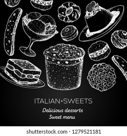 Italian dessert vector illustration. Italian food hand drawn sketch. Baking collection. Vintage design template. Panettone, tiramisu, pignoli, biscotti, gelato, zeppole, panna cotta, amaretti sketch.