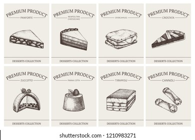 Italian desserts labels collection. Vector baking and pastries for cafe or restaurant menu design. Traditional sweet food sketches in engraved style.