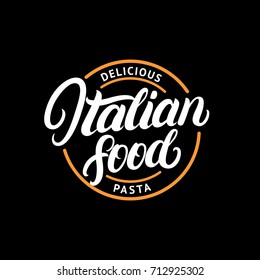 Italian food hand written lettering logo, label, badge, emblem. Vintage retro style. Spaghetti pasta circle. Isolated on background. Vector illustration.