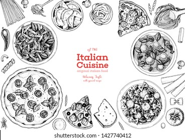Italian food top view menu template. A set of Italian dishes with pasta and pizza, spaghetti and ravioli. Food menu design template. Vintage hand drawn sketch vector illustration. Engraved image