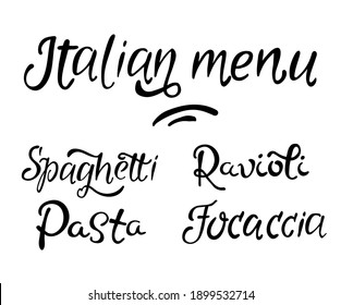 Italian menu hand drawn text, Spaghetti, pasta, ravioli, focaccia faux calligraphy text. Modern lettering, template, label, tag, logo