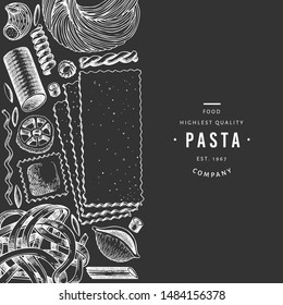 Italian pasta design template. Hand drawn vector food illustration on chalk board. Engraved style. Vintage pasta different kinds background.