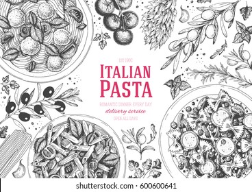 Italian pasta frame. Hand drawn vector illustration of an Italian pasta top view. Food design template. Farfalle, Penne and Spaghetti illustration. Classic italian cuisine.  Engraved style