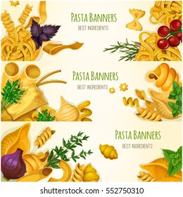 Italian pasta with tomato and basil banner set. Traditional macaroni, spaghetti, noodle, penne, farfalle, ravioli, lasagna and cannelloni pasta with vegetable and herbs for food packaging, menu design