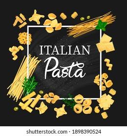 Italian pasta vector frame, fusilli, stelle and cavatappi, spaghetti, kanelone or konkiloni. Quadretti, fagottini and funghetto, tortellini, linguine different types and shapes of pasta cartoon poster