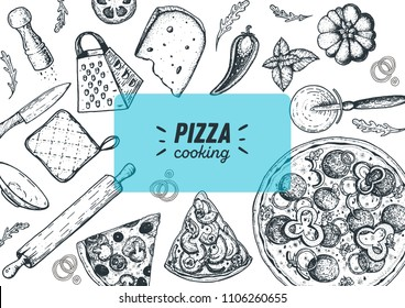 Italian pizza cooking and ingredients, top view frame. Italian food menu design template. Vintage hand drawn sketch, vector illustration. Engraved style illustration. Pizza label for menu.