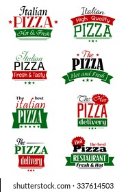 Italian pizza labels and signs with colorful headers as Delivery, High Quality, Hot and Fresh, The Best, supplemented by stars and ribbon banners