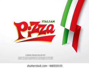 Italian pizza lettering and italian ribbon flag