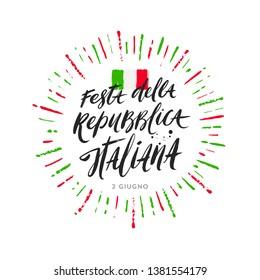 Italian republic day hand drawn vector illustration. Brush lettering greeting, Italian national flag and colorful sunburst rays.