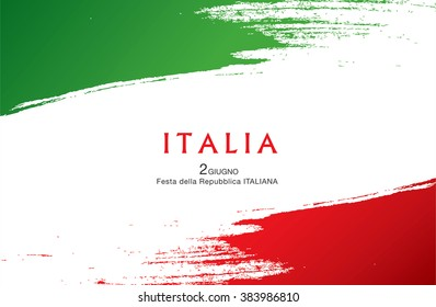 Italian translation of the inscription: Italy. Second of June. Italian Republic Holiday