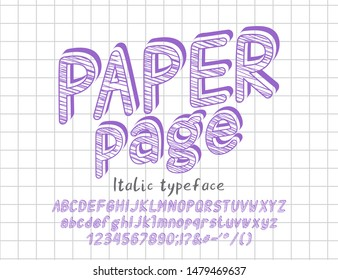 Italic vector 3D typeface. Uppercase and lowercase English alphabet letters, numbers and signs. Sketch doodle font, lilac color. Text Paper page on checkered paper page background.