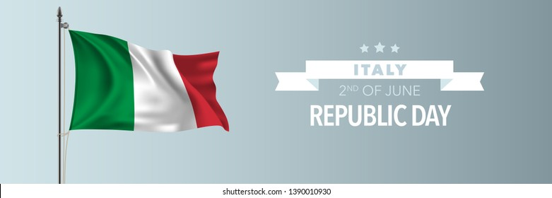 Italy happy republic day greeting card, banner vector illustration. Italian national holiday 2nd of June design element with waving flag on flagpole