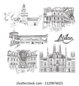 Italy. Milan. Vector sketch town. Hand drawn public and religious buildings (Milan Cathedral, Sforza Castle, Galleria), lettering.