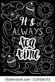 """""""It's always tea time"""" Alice in Wonderland motifs, Lewis Carroll typography print in chalkboard style."""