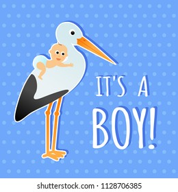 It`s a boy, blue cartoon baby shower greeting card. Vector design with stork and baby.