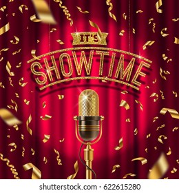 """It's Showtime"" golden signboard and Retro microphone on stage in spotlight against the background of red curtain and golden confetti. Vector illustration."