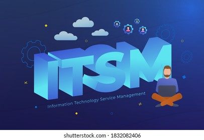 ITSM - Information Technology Service Management vector illustration. Concept with IT service management acronym, letters and business icons.