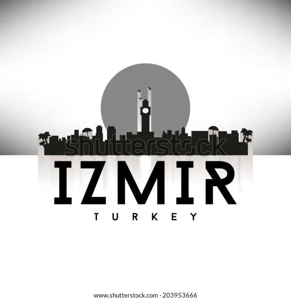 Izmir Turkey Skyline Silhouette Black White Stock Vector Royalty Free 203953666