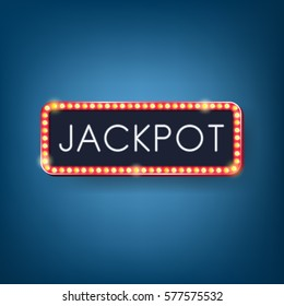 Jackpot, Neon light with Electric bulbs frame. Vector illustration.