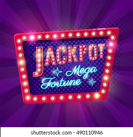 Jackpot retro banner with glowing lamps. Vector illustration for winners of poker, casino, cards, roulette and lottery in pop art style.