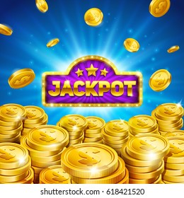 Jackpot winner background. Gold coins illustration. Eps10 vector.