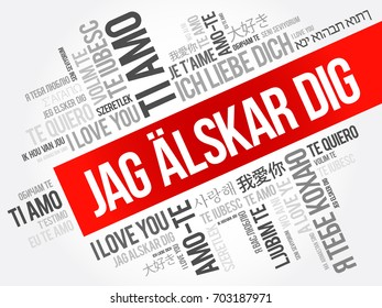 Jag älskar dig (I Love You in Swedish) in different languages of the world, word cloud background