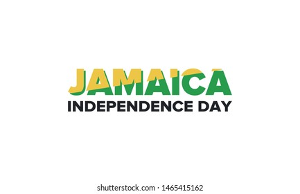 Jamaica Independence Day. Independence of Jamaica. Holiday, celebrated annual in August 6. Jamaica flag. Patriotic element. Poster, greeting card, banner and background. Vector illustration