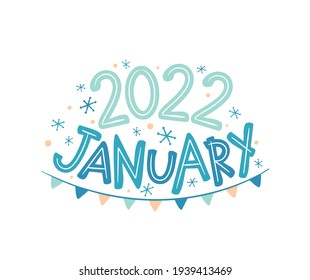 January 2022 logo with hand drawn snowflakes and garland. Months emblem for the design of calendars, seasons postcards, diaries. Doodle Vector illustration isolated on white background.
