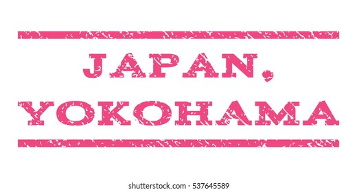 Japan, Yokohama watermark stamp. Text caption between horizontal parallel lines with grunge design style. Rubber seal stamp with dirty texture. Vector pink color ink imprint on a white background.