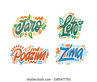 Jaro, leto, podzim, zima. Seasons name in Czech. Hand Lettering word. Handwritten modern brush typography sign. Greetings for icon, logo, badge, cards, poster, banner, tag. Vector illustration