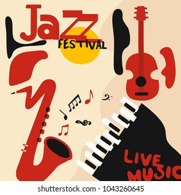 Jazz music festival poster with music instruments. Saxophone, guitar and piano with music notes flat vector illustration. Jazz concert