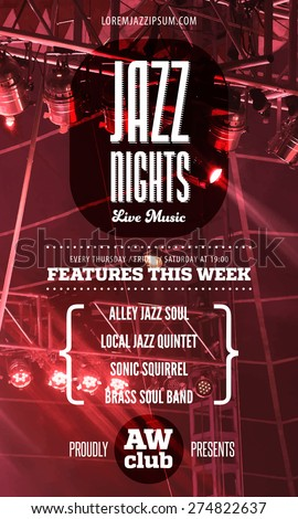 Jazz music poster template. Text instructions included in hidden layer. Vector concert stage background.