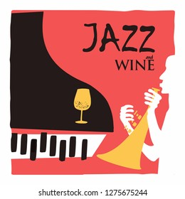 Jazz music and wine background flat vector illustration. Party flyer, jazz music club, wine tasting event, wine festival and celebrations design for poster, brochure, invitation card, promotion banner