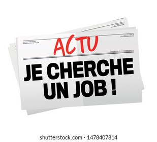 """""""Je cherche un job"""": i am looking for a job in french language write on headline of newspaper"""