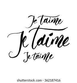 je taime - I love you in french handlettered. Writing with brush in modern calligraphy style.
