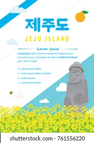 "Jeju island (written in Korean character) flyer vector illustration. Canola field with Jeju island symbols "" Dol hareubang(stone grandfather) """