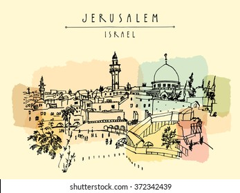 Jerusalem, Israel. City skyline. Wailing wall. Hand drawing. Jerusalem city view postcard with hand lettering. Travel sketch. Touristic poster, postcard template or book illustration in vector