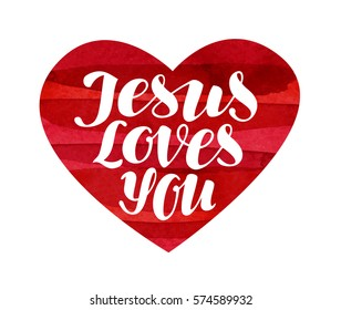 Jesus Loves You. Lettering, calligraphy in shape heart. Vector illustration