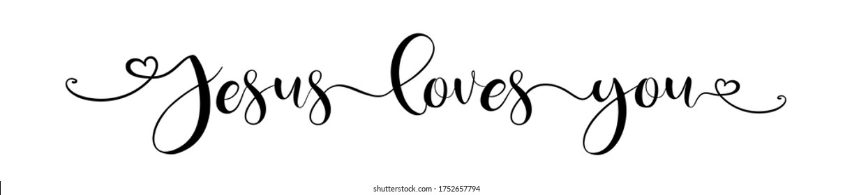 Jesus loves you. Lettering typography religion poster, banner vector design. Christian, bible, religious phrase, quot. Hand drawn modern vector brush calligraphy text - Jesus loves you.