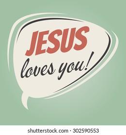 jesus loves you retro speech balloon